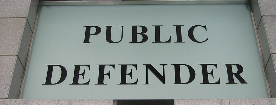 Sign reads Public Defender